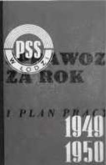 Sprawozdanie Powszechnej Spółdzielni Spożywców w Łodzi za rok 1949-1950