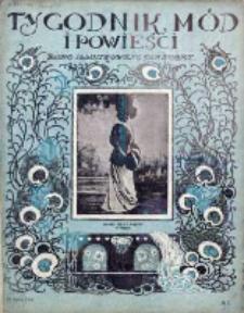 Tygodnik Mód i Powieści. Pismo ilustrowane dla kobiet 1908, Nr 7