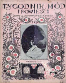 Tygodnik Mód i Powieści. Pismo ilustrowane dla kobiet 1908, Nr 30