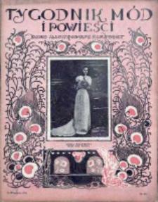 Tygodnik Mód i Powieści. Pismo ilustrowane dla kobiet 1908, Nr 37