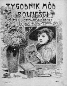 Tygodnik Mód i Powieści. Pismo ilustrowane dla kobiet 1909, Nr 45