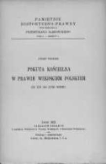 Pokuta kościelna w prawie wiejskim polskim od XVI do XVIII w.