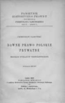 Dawne prawo polskie prywatne.