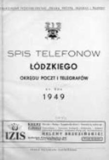 Spis Telefonów Łódzkiego Okręgu Poczt i Telegrafów na rok 1949