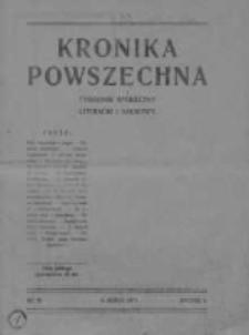 Kronika Powszechna.Tygodnik społeczny literacki i naukowy, 1911, R.2, Nr 10