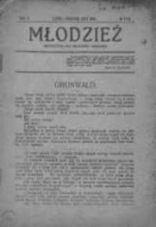 Młodzież : Miesięcznik dla uczacej się młodzieży, 1916, R. II, Nr 7-10