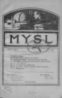 Myśl: jedyne czasopismo popularno-naukowe w Stanach Zjednoczonych Ameryki Północnej, 1910, Vol.1, Nr 1