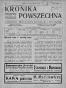 Kronika Powszechna. Tygodnik społeczny literacki i naukowy, 1912, I, T.3, Nr 1
