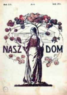 Nasz Dom (Tygodnik Mód i Powieści) 1914, Nr 6
