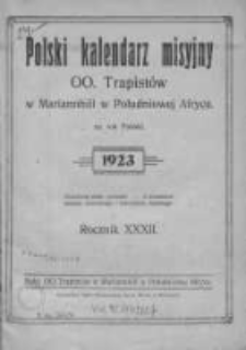 Polski Kalendarz Misyjny OO. Trapistów Mariannhill w Południowej Afryce R. 32, 1923