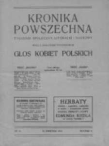 Kronika Powszechna. Tygodnik społeczny literacki i naukowy, 1914, R.5, Nr 16