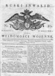 Ruski inwalid czyli wiadomości wojenne 1820, Nr 85