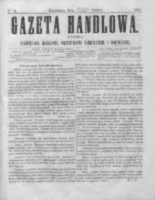 Gazeta Handlowa. Pismo poświęcone handlowi, przemysłowi fabrycznemu i rolniczemu, 1864, Nr 54