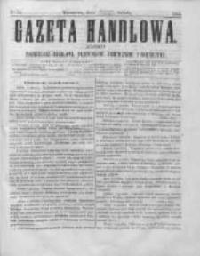 Gazeta Handlowa. Pismo poświęcone handlowi, przemysłowi fabrycznemu i rolniczemu, 1864, Nr 59