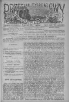 Przegląd Tygodniowy Życia Społecznego Literatury i Sztuk Pięknych 1882, R.XVII, Nr 36