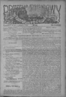 Przegląd Tygodniowy Życia Społecznego Literatury i Sztuk Pięknych 1885, R.XX, Nr 44