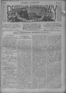 Przegląd Tygodniowy Życia Społecznego Literatury i Sztuk Pięknych 1887, R.XXII, Nr 11