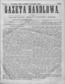 Gazeta Handlowa. Pismo poświęcone handlowi, przemysłowi fabrycznemu i rolniczemu, 1868, Nr 5