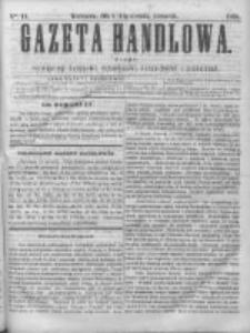 Gazeta Handlowa. Pismo poświęcone handlowi, przemysłowi fabrycznemu i rolniczemu, 1868, Nr 11