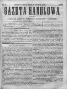 Gazeta Handlowa. Pismo poświęcone handlowi, przemysłowi fabrycznemu i rolniczemu, 1868, Nr 79