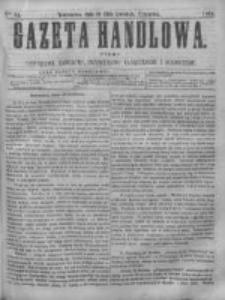 Gazeta Handlowa. Pismo poświęcone handlowi, przemysłowi fabrycznemu i rolniczemu, 1868, Nr 95