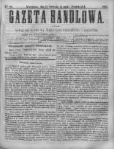 Gazeta Handlowa. Pismo poświęcone handlowi, przemysłowi fabrycznemu i rolniczemu, 1868, Nr 98