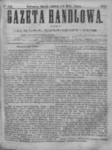 Gazeta Handlowa. Pismo poświęcone handlowi, przemysłowi fabrycznemu i rolniczemu, 1868, Nr 150