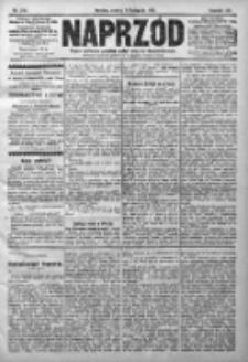 Naprzód. Czasopismo polityczne i społeczne. - Organ partyi socyal-demokratycznej 1910, R. XIX, Nr 254