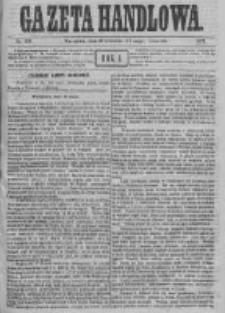 Gazeta Handlowa. Pismo poświęcone handlowi, przemysłowi fabrycznemu i rolniczemu, 1871, Nr 103