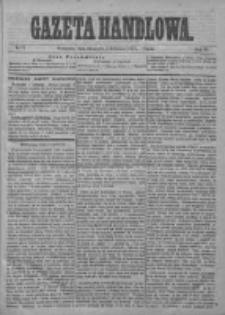 Gazeta Handlowa. Pismo poświęcone handlowi, przemysłowi fabrycznemu i rolniczemu, 1874, Nr 73
