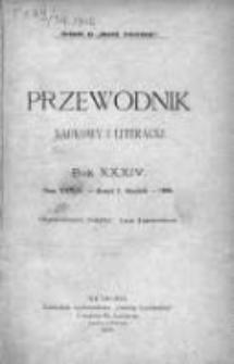 """Przewodnik Naukowy i Literacki : dodatek do """"Gazety Lwowskiej"""". 1906. R. XXXIV. Zeszyt 1"""