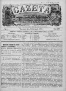 Gazeta Rzemieślnicza : pismo tygodniowe wychodzi co sobota. 1899, nr 47