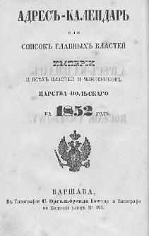 Rocznik Urzędowy Obejmujący Spis Naczelnych Władz Cesarstwa oraz Wszystkich Władz i Urzędników Królestwa Polskiego na 1852 Rok