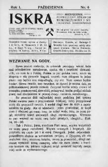 Iskra : miesięcznik poświęcony sprawom wstrzemięźliwości i wychowania narodowego. 1910, nr 6