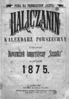 Haliczanin : kalendarz powszechny na Rok Pański 1875
