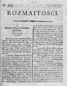 Rozmaitości : do numeru... Gazety Korrespondenta Warsz. 1819, nr 40
