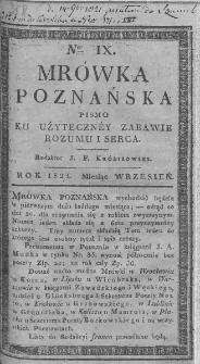 Mrówka Poznańska : pismo ku użyteczney zabawie rozumu i serca. 1821. T.3. Nr 9