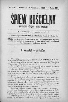 Śpiew Kościelny : miesięcznik poświęcony muzyce kościelnej. 1907, nr 20