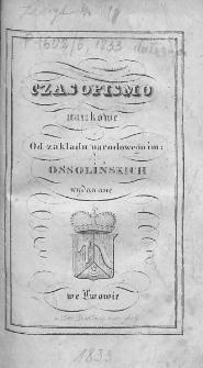 Czasopismo Naukowe : od Zakładu Narodowego imienia Ossolińskich wydawane. 1833. Zeszyt IV