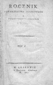 Rocznik Towarzystwa Naukowego z Uniwersytetem Krakowskim połączonego 1817, R. 1