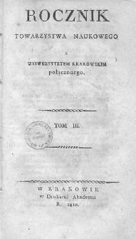 Rocznik Towarzystwa Naukowego z Uniwersytetem Krakowskim połączonego 1818, R. 3