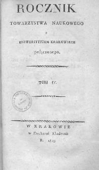 Rocznik Towarzystwa Naukowego z Uniwersytetem Krakowskim połączonego 1819, R. 4