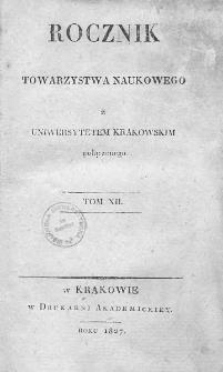 Rocznik Towarzystwa Naukowego z Uniwersytetem Krakowskim połączonego 1827, R. 12