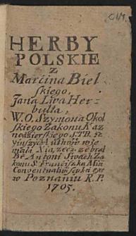 Herby polskie : z Marcina Bielskiego, Jana Liva Herzbulta, W.O. Szymona Okolskiego [...] / zebrał Antoni Swach