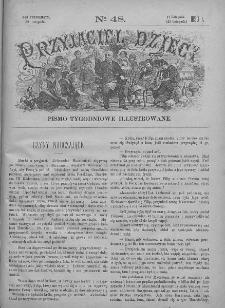 Przyjaciel Dzieci : [pismo tygodniowe nauce i rozrywce młodzieży poświęcone]. T. 30. 1890, nr 48