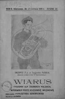 Wiarus. Pismo dla żołnierzy polskich wydawane przez Komisyę Wojskową. 1919. T. 2. Zeszyt 22