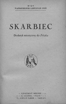 """Skarbiec. Dodatek miesięczny do """"Polaka"""". 1918-1919. Nr 6-7"""