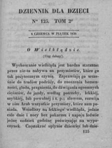 Dziennik dla Dzieci. 1830. T. 2. Nr 125