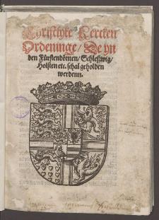 Christlyke Kercken Ordeninge, De yn den Fürstendömen, Schleßwig, Holsten etc. schal geholden werdenn / [Johan Bugenhagen].